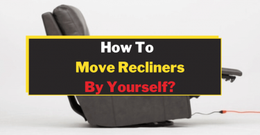 How To Move Recliners