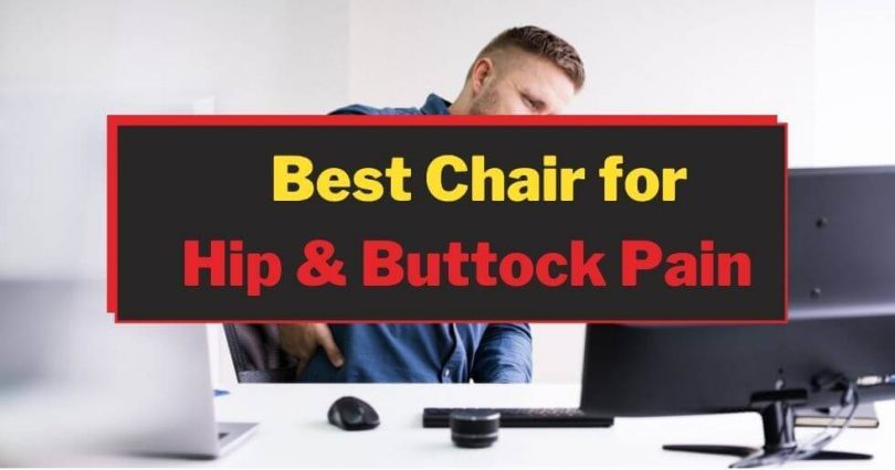 Best Chairs' For Hip Pain