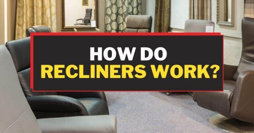 How Do Recliners Work